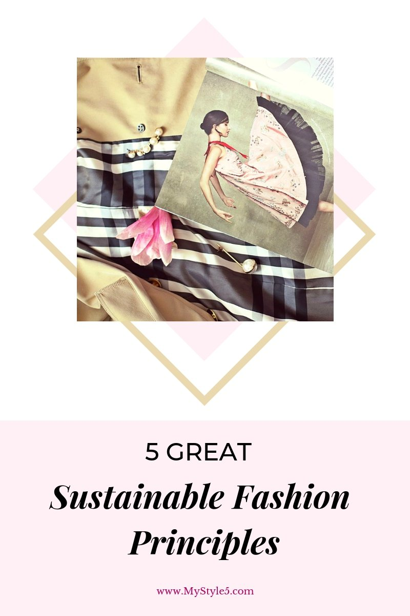 5 Great Sustainable Fashion Principles Anyone Can Easily Apply.jpg