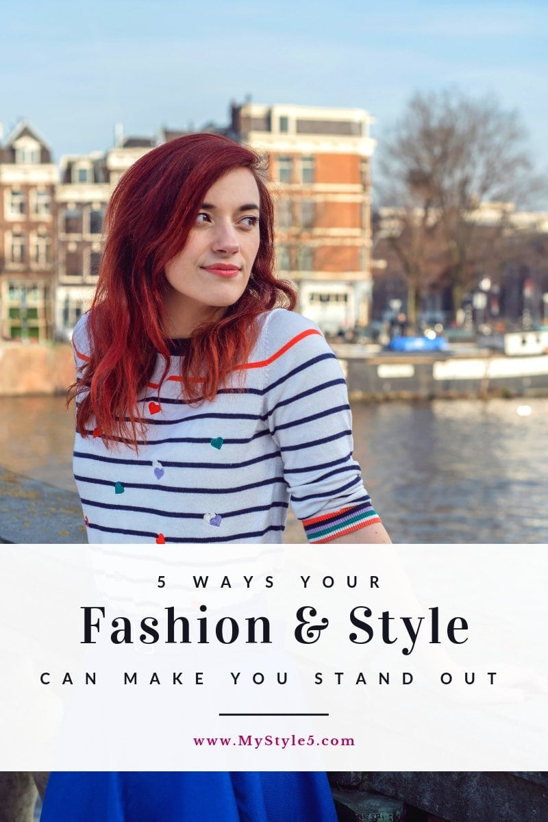 5 ways your fashion and style can help you stand out.jpg